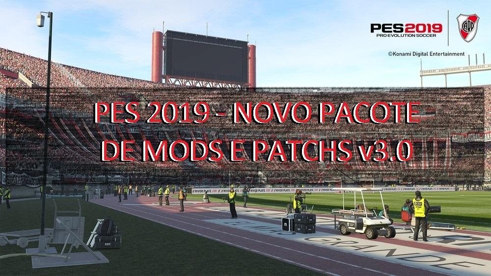 PES 2019 - NOVO PACOTE DE MODS E PATCHS v3.0